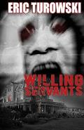 Willing Servants