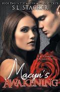 Macyn's Awakening