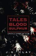 Tales of Blood and Sulphur: Apocalypse Minor