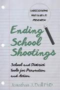 Ending School Shootings: School and District Tools for Prevention and Action