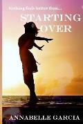 Starting Over: Welcome to Cairnvale Book 1