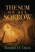 The Sum of All Sorrow