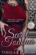 Secret Touches: How Can Something So Wrong, Feel So Right?