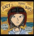 Joey and the Chopper Boys