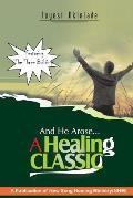 And He Arose- A Healing Classic