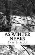 As Winter Nears: Zero Volume One