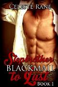 Stepbrother: Blackmail to Lust