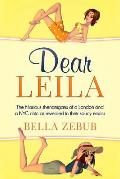Dear Leila: The Hilarious Shenanigans of a London and a NYC Chic as Revealed in Their Saucy Emails.