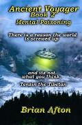 Ancient Voyager Book 2: Mental Poisoning