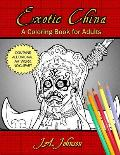 Exotic China: A Coloring Book for Adults