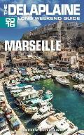 Marseille - The Delaplaine 2016 Long Weekend Guide