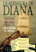 Libro de Recursos del Profesor. La Aventura de Diana