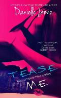 Tease Me: A Collection of 'Firsts in a Series'