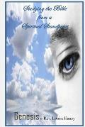 Genesis: Spiritual Standpoint Bible Study