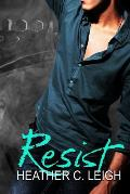 Resist: Sphere of Irony Book 3: Gavin