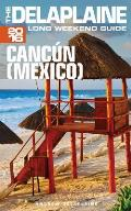 Cancun (Mexico) - The Delaplaine 2016 Long Weekend Guide