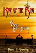 Voyage of the Bad Dragain: Book One of the Rise of the King Trilogy