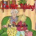 I'm Not Talking