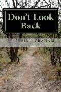 Don't Look Back: Move Forward