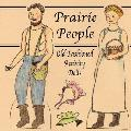 Prairie People: Old Fashioned Activity Dolls