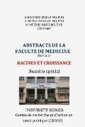 Abstracts de La Faculte de Medecine (2003-2013): Racines Et Croissance. Numero Special
