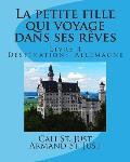 La Petite Fille Qui Voyage Dans Ses Reves: Destination: Allemagne