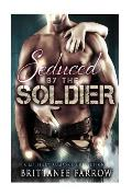 Seduced by the Soldier Collection
