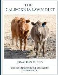 The California Lawn Diet: Why Should Cows Be the Only Happy Californian's