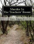 Murder in the Teachers' Room: A Viktor Rouse Mystery