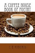 A Coffee House Book of Poetry