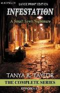 Infestation: A Small Town Nightmare (the Complete Series)