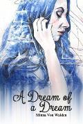 A Dream of a Dream