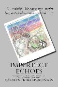 Imperfect Echoes: Writing Truth and Justice with Capital Letters, Lie and Oppression with Small