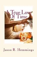 A True Love of Time