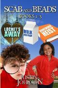 Scab and Beads: Books 1-3: A Mystery Series Book for Kids Age 9-12