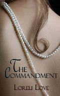The Commandment: An Erotic Historical Romance