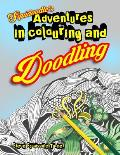 Squidoodle's Adventures in Colouring and Doodling.: An Intricate Adult Coloring Book
