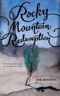 Rocky Mountain Redemption