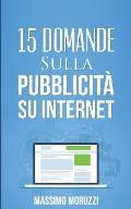 15 Domande Sulla Pubblicita' Su Internet