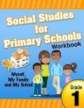 Social Studies for Primary Schools Grade 1