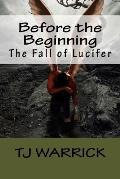 Before the Beginning: The Fall of Lucifer