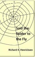 Said the Spider to the Fly