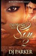 Dipping Into Sin 2: Dipping Deeper Into Sin