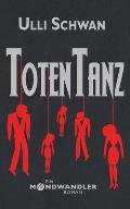 Totentanz - Ein Mondwandler-Roman