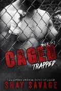 Caged #2: Trapped