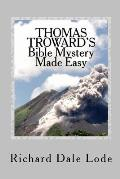 Thomas Troward's Bible Mystery Made Easy