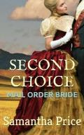Mail Order Bride: Second Choice