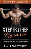 Stepbrother Romance: Dominated by My Alpha Bad Boy Brother