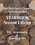 The Rainbow Chasers Tricentennial Yearbook