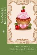 From Valerie's Kitchen to You: Valerie's Recipe Book (Filled with Recipes from Her Heart)